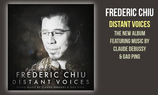 DISTANT VOICES: PIANO MUSIC BY CLAUDE DEBUSSY & GAO PING (CD/DVD)