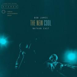 BOB JAMES & NATHAN EAST - THE NEW COOL (CD)