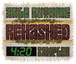 Arlo Guthrie - Rehashed 4:20 Sampler (2013) - Digital Download
