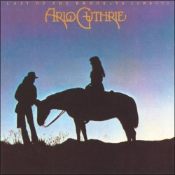 Arlo Guthrie - Last of the Brooklyn Cowboys - Digital Download